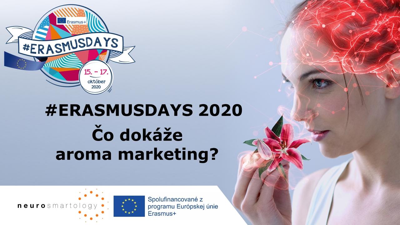 #ERASMUSDAYS 2020 Čo dokáže aroma marketing